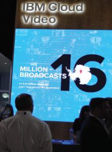 """Outra empresa que até hoje tinha entrado timidamente no mercado broadcast era a IBC, agora, a oferta de """"Cloud"""" a trouxe com um dos principais estandes do pavilhão 14 do IBM 2016"""